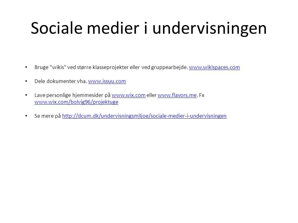 Sociale medier i undervisningen • Bruge