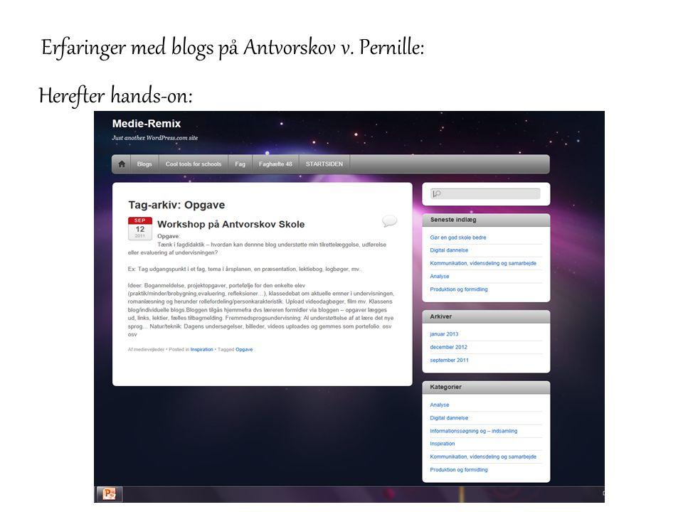 Erfaringer med blogs på Antvorskov v. Pernille: Herefter hands-on: