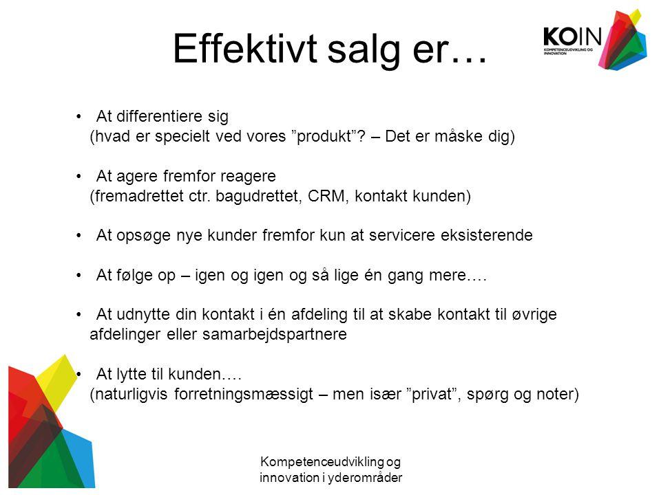 Opgave Kompetenceudvikling og innovation i yderområder Hvor god er jeg til salg/CRM.