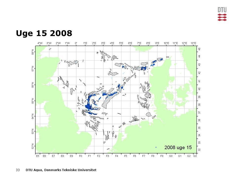 33DTU Aqua, Danmarks Tekniske Universitet Uge 15 2008