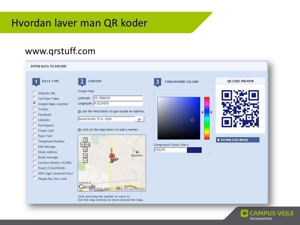 Hvordan laver man QR koder www.qrstuff.com