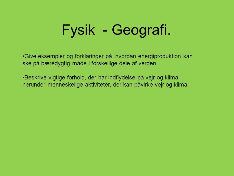 Fysik - Geografi.