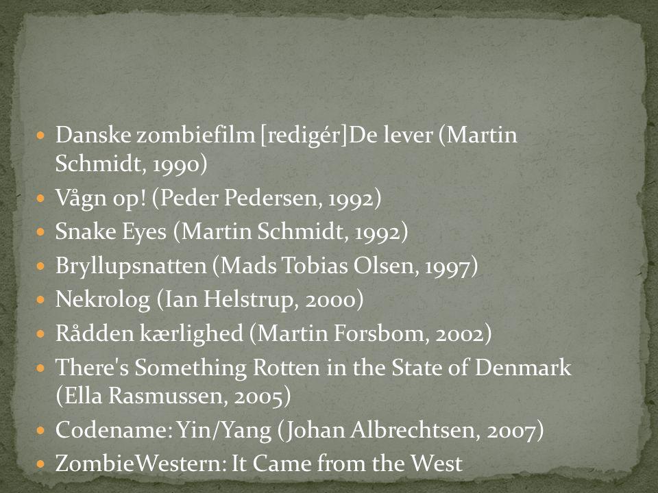  (TorFruergaard, 2007)  Rise from Your Grave (Carl Marott Rasmussen, 2009)  Opstandelsen (Casper Haugegaard, 2010)  In Between (Laust Andersen, 2011)  Hovedløst begær (Kim Lysgaard Andersen, 2011)  Zomedy (Mads Rosenkrantz Grage & Jacob Ege Hinchely, 2011)  Outpost (Esben Halfdan Blaakilde, 2012)  Mors dag (Jonas Kvist Jensen, 2012)  Zombie Nuts (Allan Christiansen, 2012)  Forfald (Mark S.