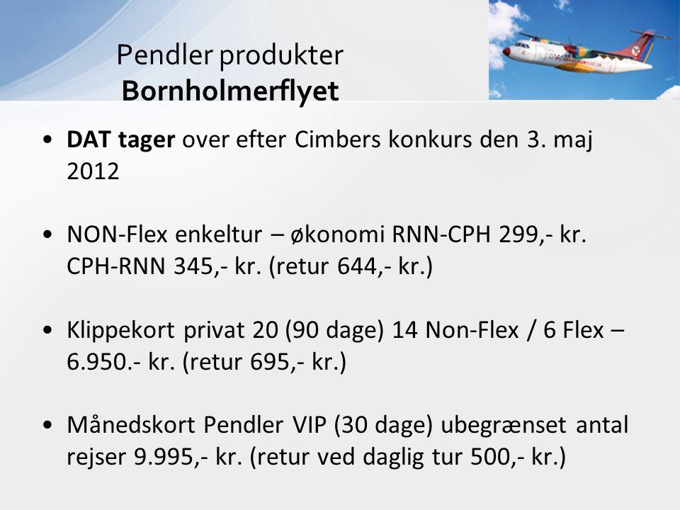 •DAT tager over efter Cimbers konkurs den 3. maj 2012 •NON-Flex enkeltur – økonomi RNN-CPH 299,- kr. CPH-RNN 345,- kr. (retur 644,- kr.) •Klippekort p