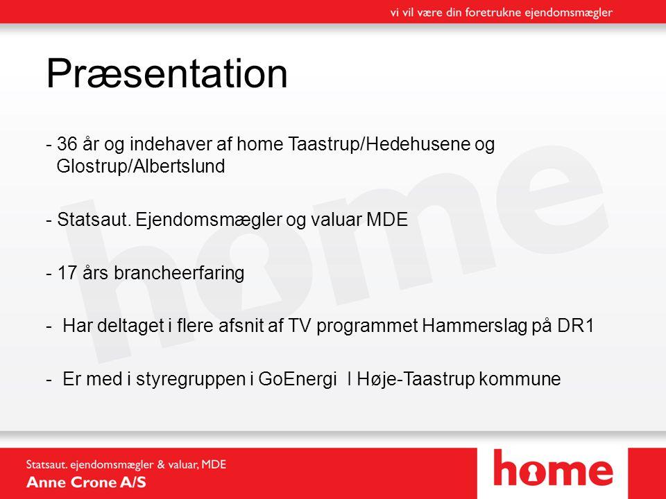 Præsentation - 36 år og indehaver af home Taastrup/Hedehusene og Glostrup/Albertslund - Statsaut.