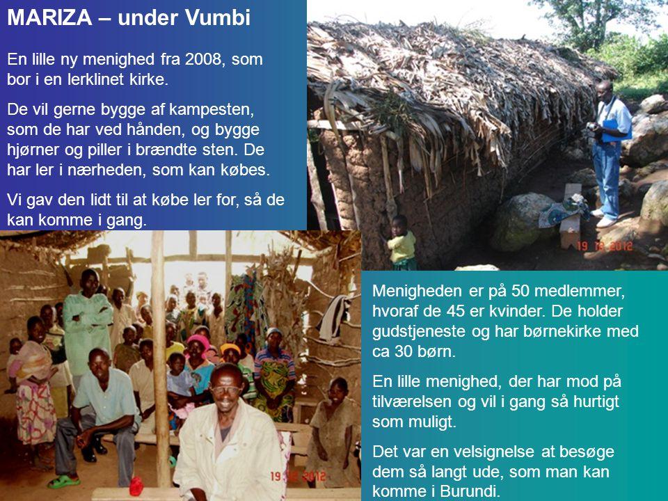MARIZA – under Vumbi En lille ny menighed fra 2008, som bor i en lerklinet kirke.