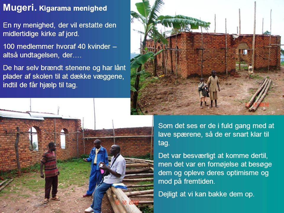Mugeri.Kigarama menighed En ny menighed, der vil erstatte den midlertidige kirke af jord.