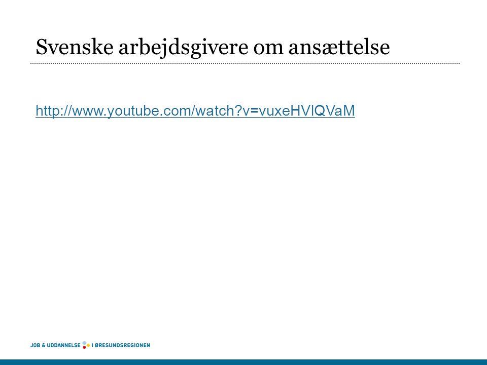 Svenske arbejdsgivere om ansættelse http://www.youtube.com/watch?v=vuxeHVlQVaM