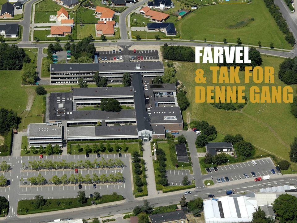 FARVEL & TAK FOR DENNE GANG