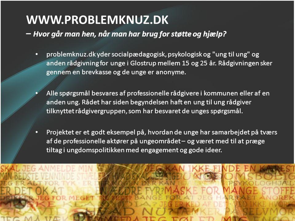 WWW.PROBLEMKNUZ.DK – Hvor går man hen, når man har brug for støtte og hjælp? • problemknuz.dk yder socialpædagogisk, psykologisk og