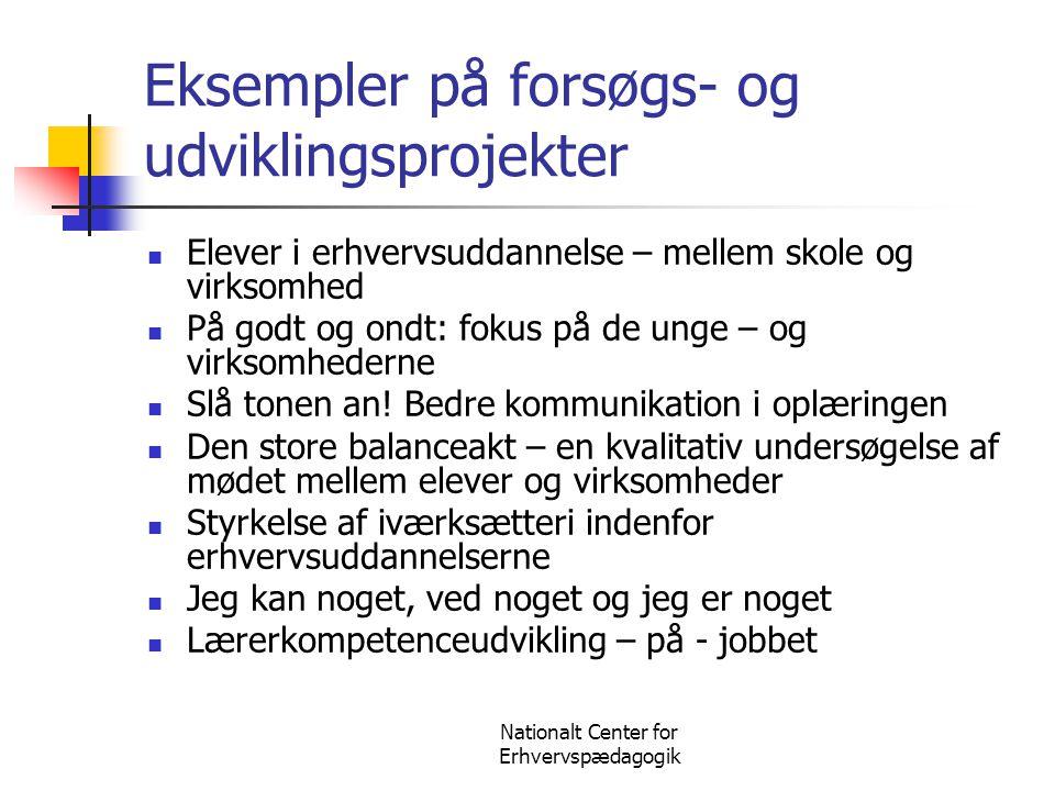 Nationalt Center for Erhvervspædagogik Det danske vekseluddannelsessystem  Grundforløb  Hovedforløb  Ca.