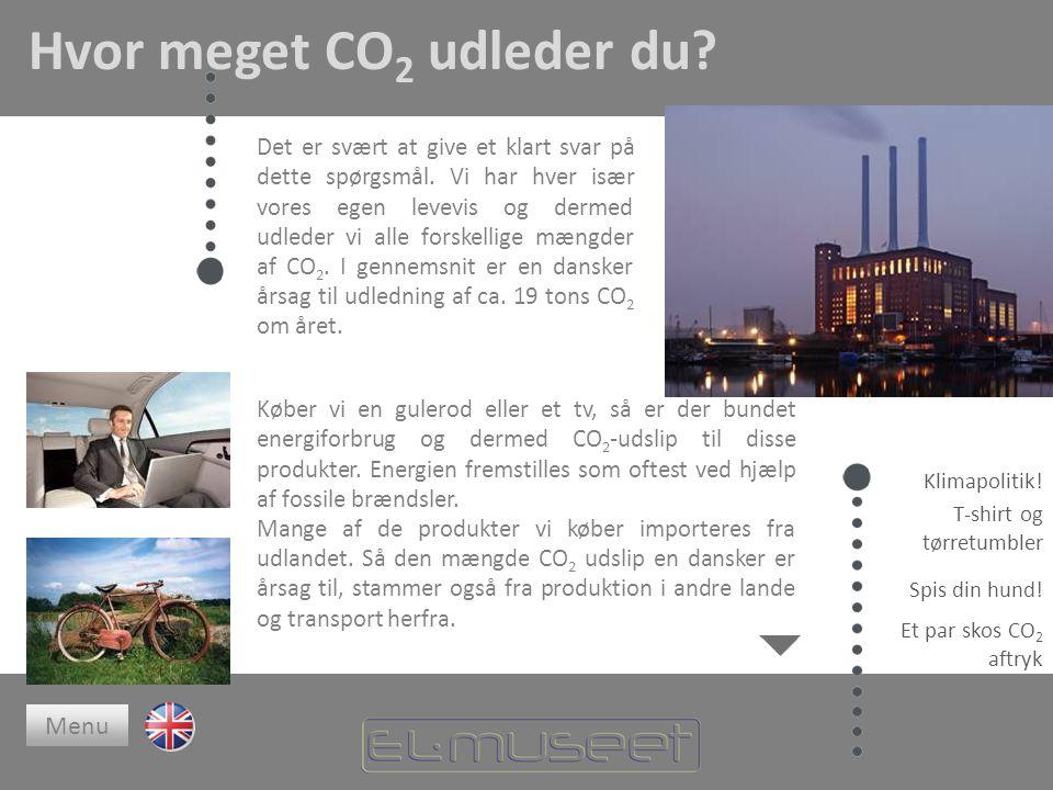 Hvor meget CO 2 udleder du. Det er svært at give et klart svar på dette spørgsmål.