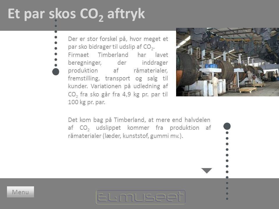 Et par skos CO 2 aftryk Der er stor forskel på, hvor meget et par sko bidrager til udslip af CO 2.