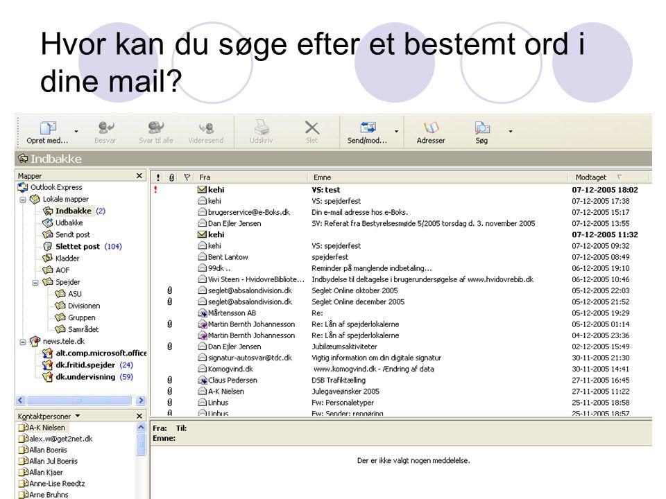 Hvor kan du søge efter et bestemt ord i dine mail
