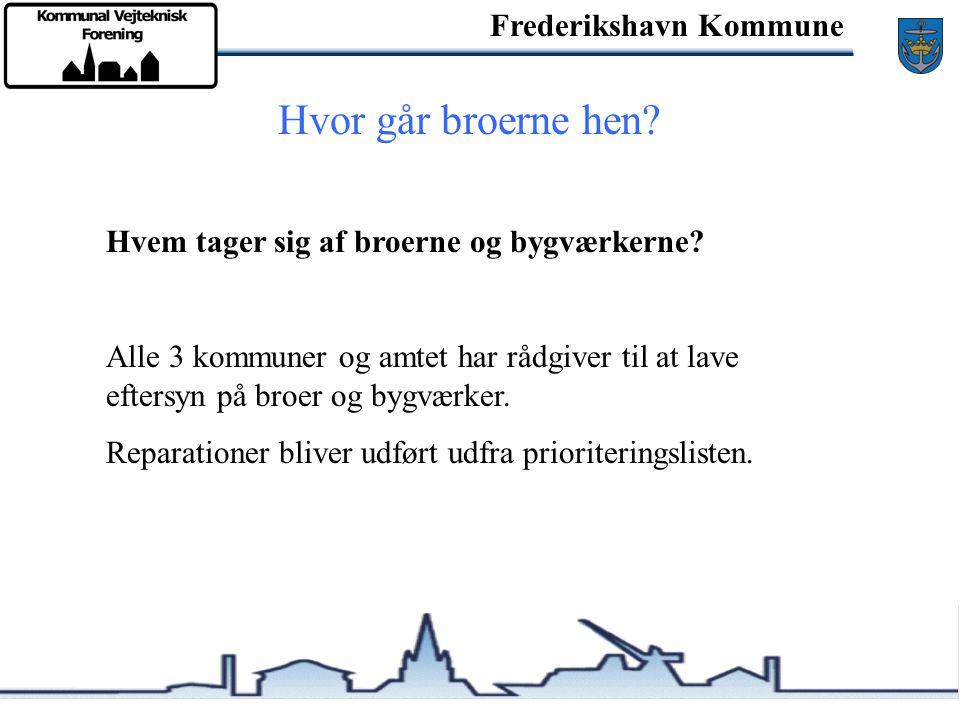 Frederikshavn Kommune Hvor går broerne hen.