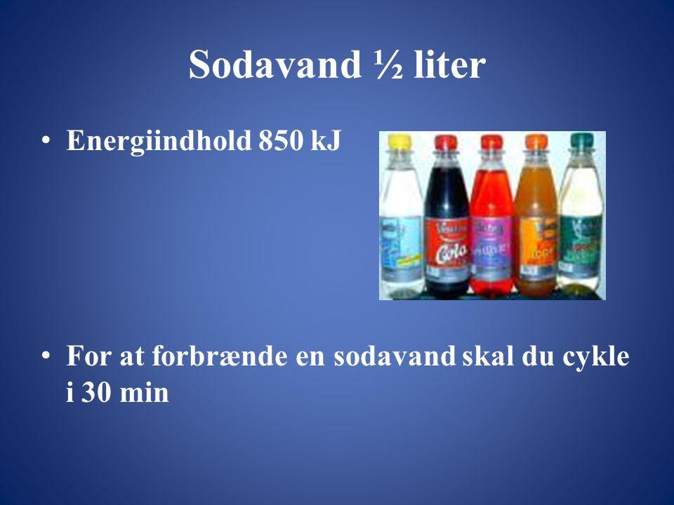 Sodavand ½ liter • Energiindhold 850 kJ • For at forbrænde en sodavand skal du cykle i 30 min