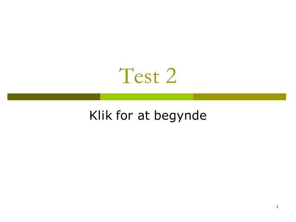 22 Testen er slut Klik her for at afslutte