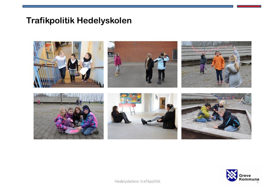 Trafikpolitik Hedelyskolen 1Hedelyskolens trafikpolitik