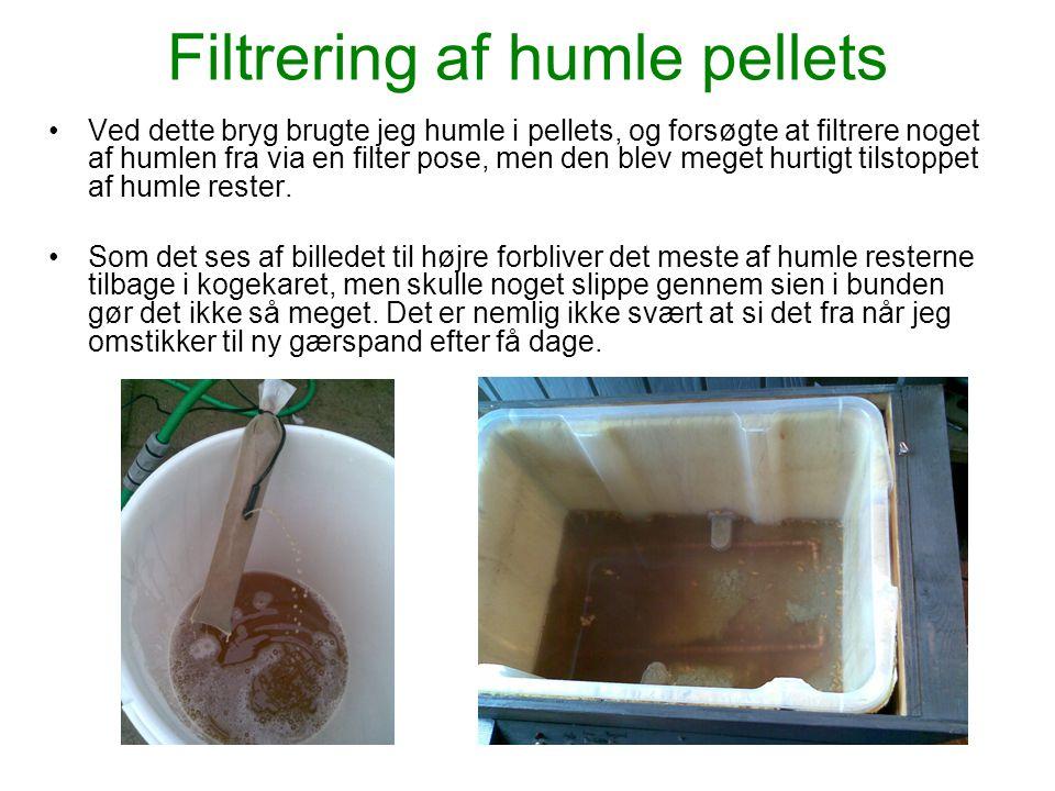 Filtrering af humle pellets •Ved dette bryg brugte jeg humle i pellets, og forsøgte at filtrere noget af humlen fra via en filter pose, men den blev m