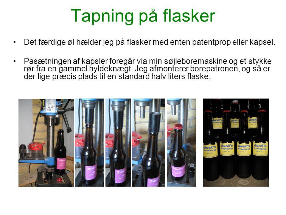 Tapning på flasker •Det færdige øl hælder jeg på flasker med enten patentprop eller kapsel. •Påsætningen af kapsler foregår via min søjleboremaskine o