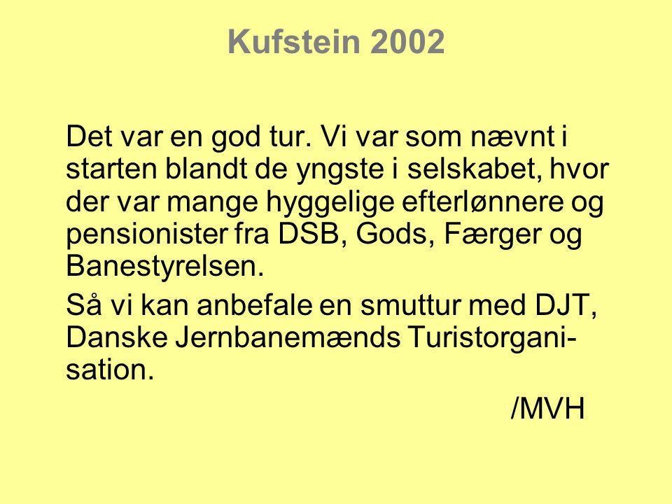 Kufstein 2002 Det var en god tur.