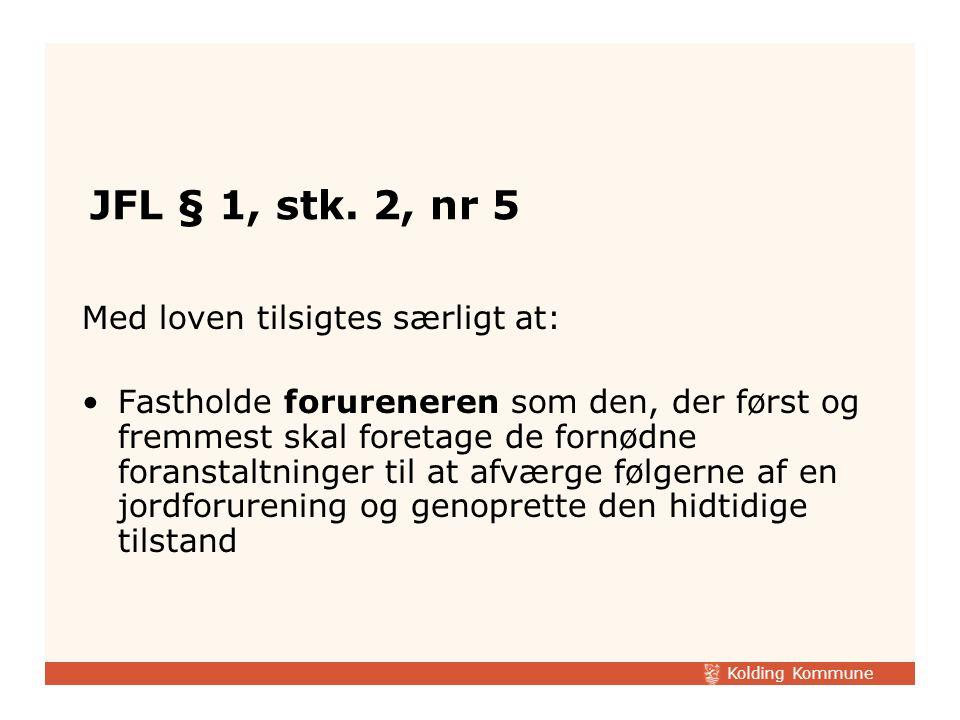 Kolding Kommune JFL § 1, stk.