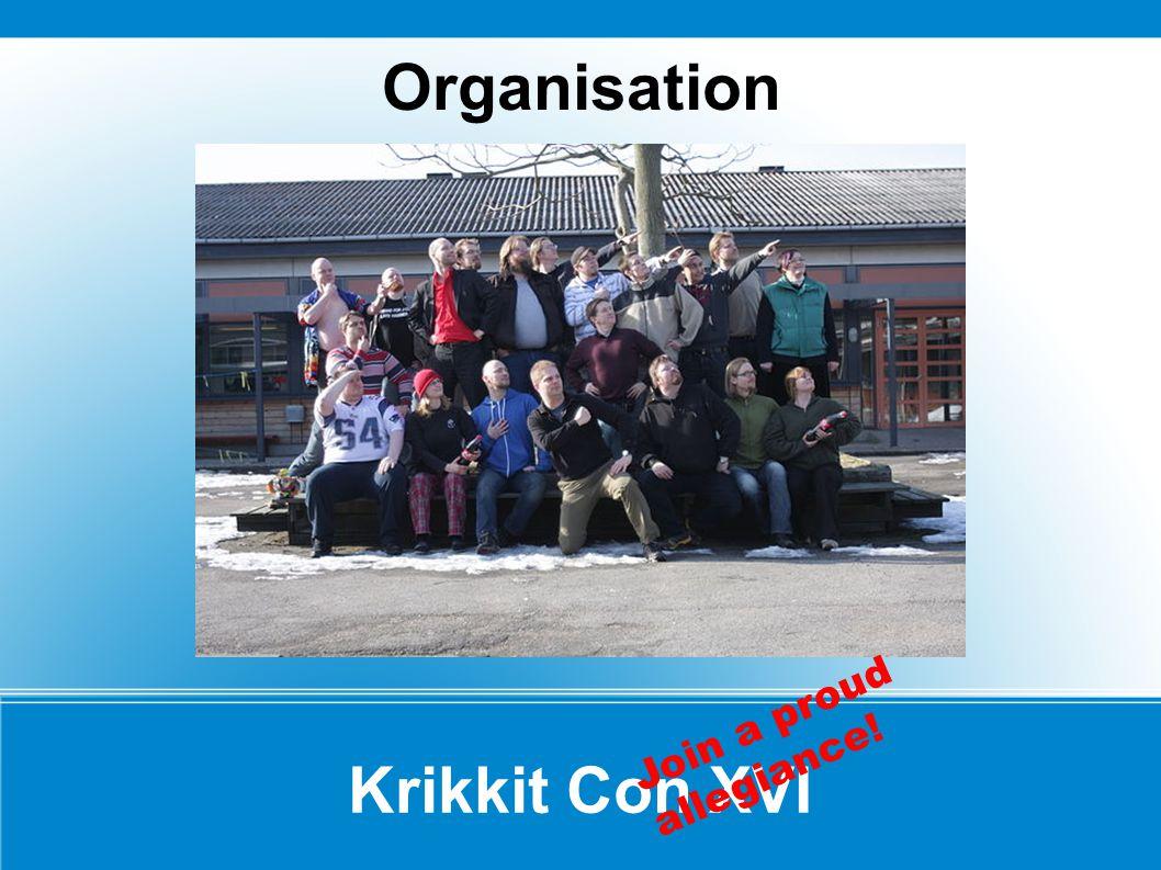 Krikkit Con XVI Organisation Join a proud allegiance!