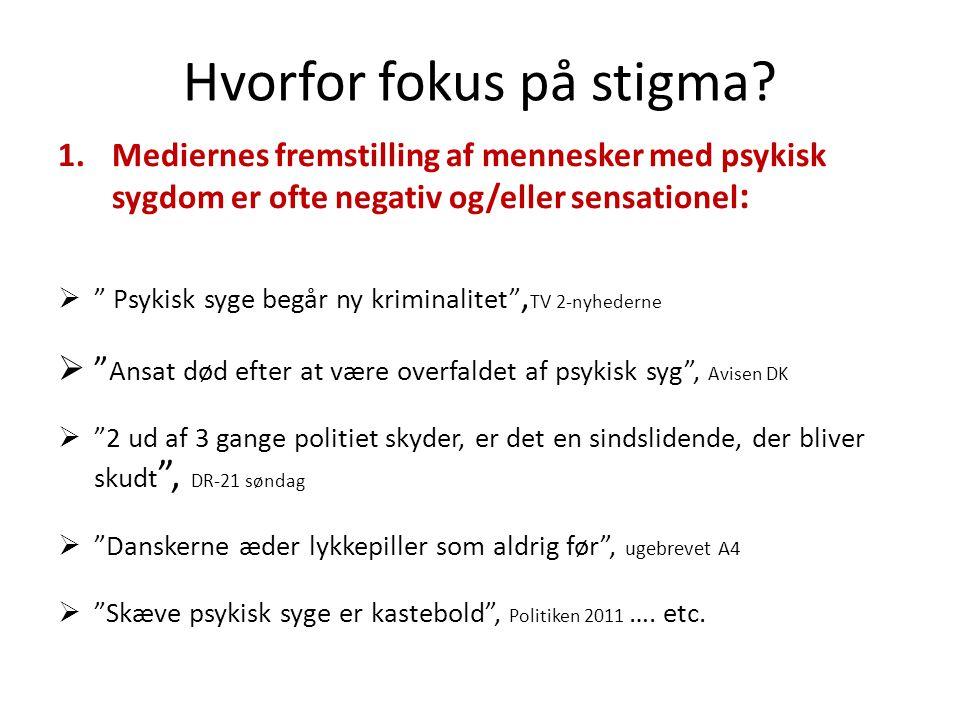 Hvorfor fokus på stigma.
