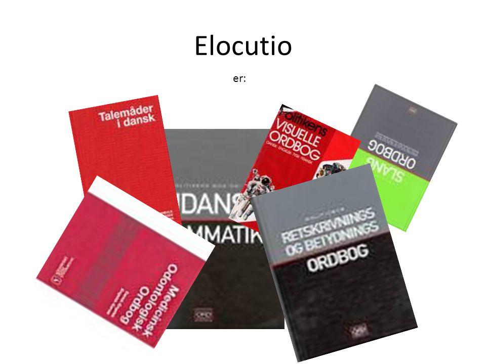 Elocutio er: