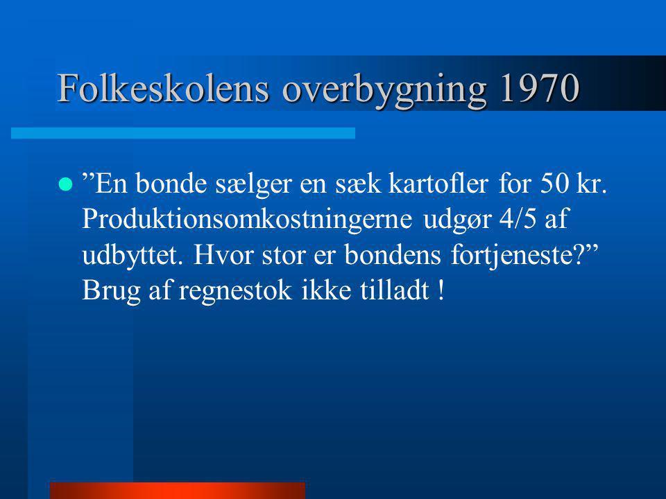 1980 ny politisk korrekt opgave- formulering  En bonde m/k sælger en sæk m/k kartofler m/k til en kunde m/k for 50 kr.