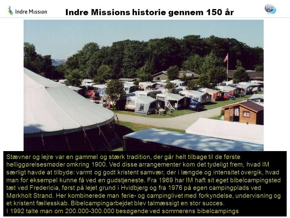 Stævner og lejre var en gammel og stærk tradition, der går helt tilbage til de første helliggørelsesmøder omkring 1900. Ved disse arrangementer kom de