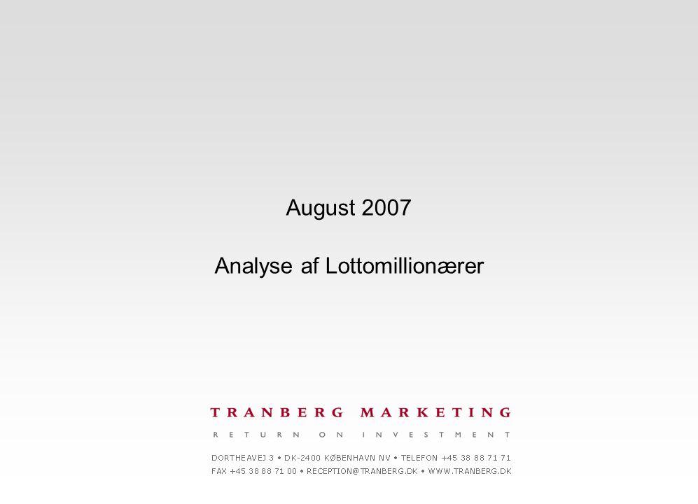 August 2007 Analyse af Lottomillionærer