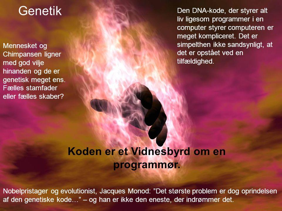 Nobelpristager og evolutionist, Jacques Monod: Det største problem er dog oprindelsen af den genetiske kode… – og han er ikke den eneste, der indrømmer det.