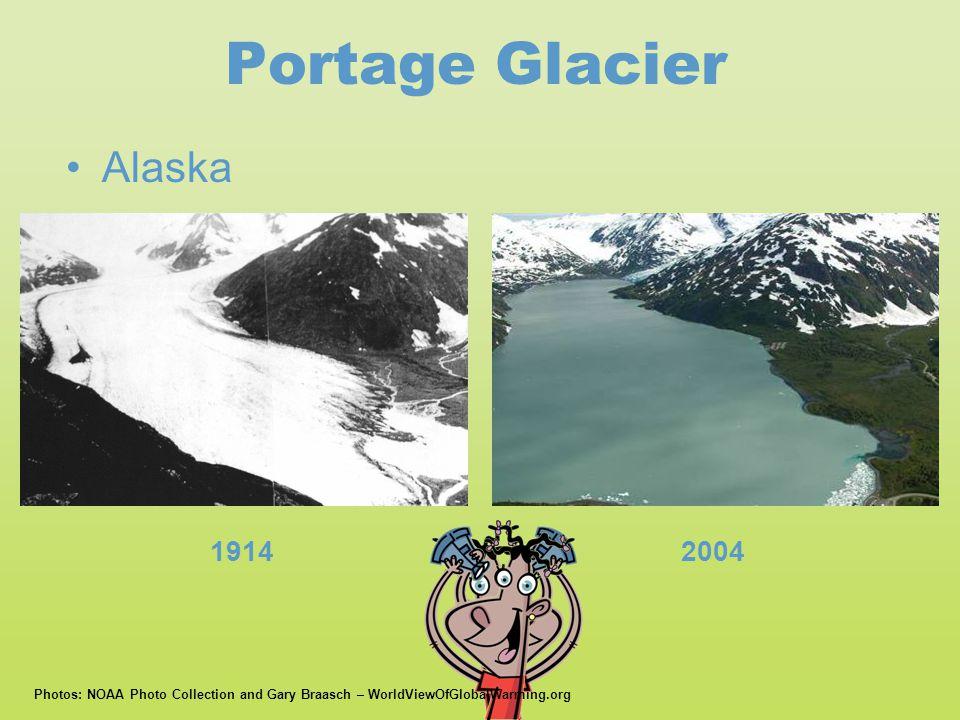 Portage Glacier 19142004 •Alaska Photos: NOAA Photo Collection and Gary Braasch – WorldViewOfGlobalWarming.org