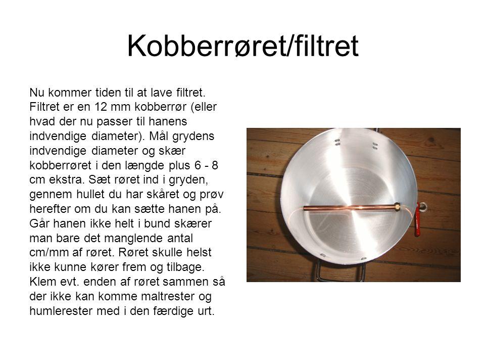 Kobberrøret/filtret Nu kommer tiden til at lave filtret. Filtret er en 12 mm kobberrør (eller hvad der nu passer til hanens indvendige diameter). Mål