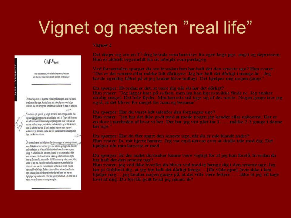 """Vignet og næsten """"real life"""""""