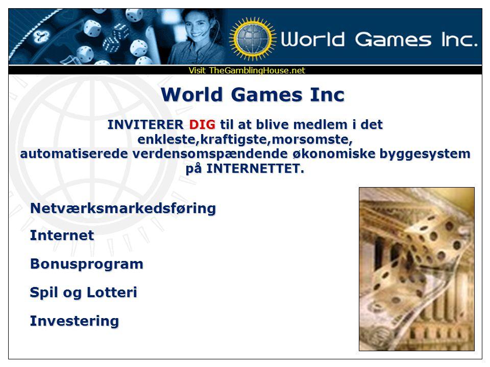"""Med World Games Inc kan du have det sjovt samtidig med at du """"Realiserer dine drømme"""" Visit TheGamblingHouse.net"""