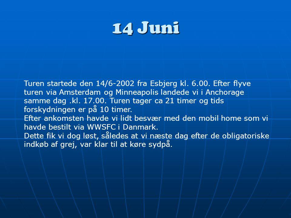 14 Juni Turen startede den 14/6-2002 fra Esbjerg kl.