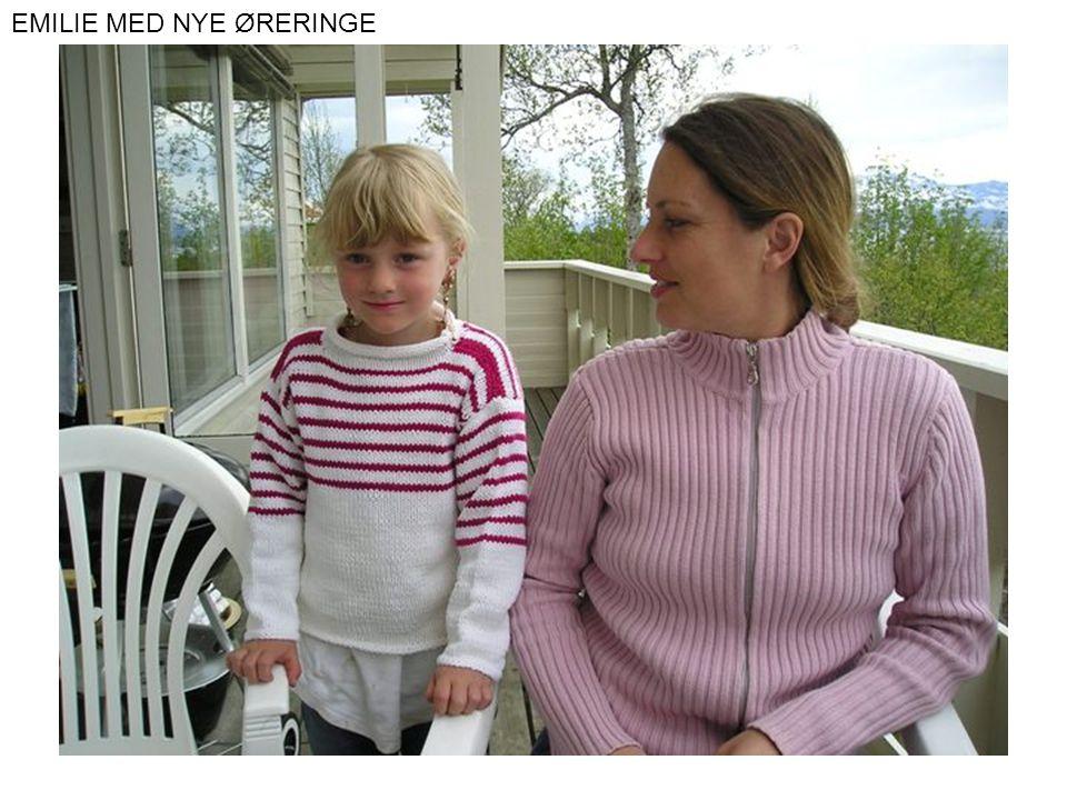 EMILIE MED NYE ØRERINGE
