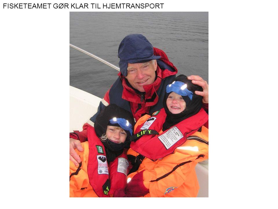 FISKETEAMET GØR KLAR TIL HJEMTRANSPORT