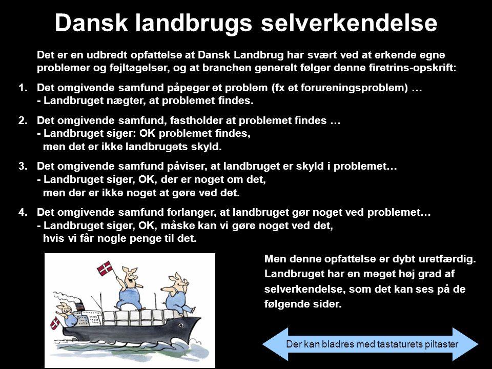 Danske svin er naturligvis jublende lykkelige for de omlægninger der foretages i produktionen.