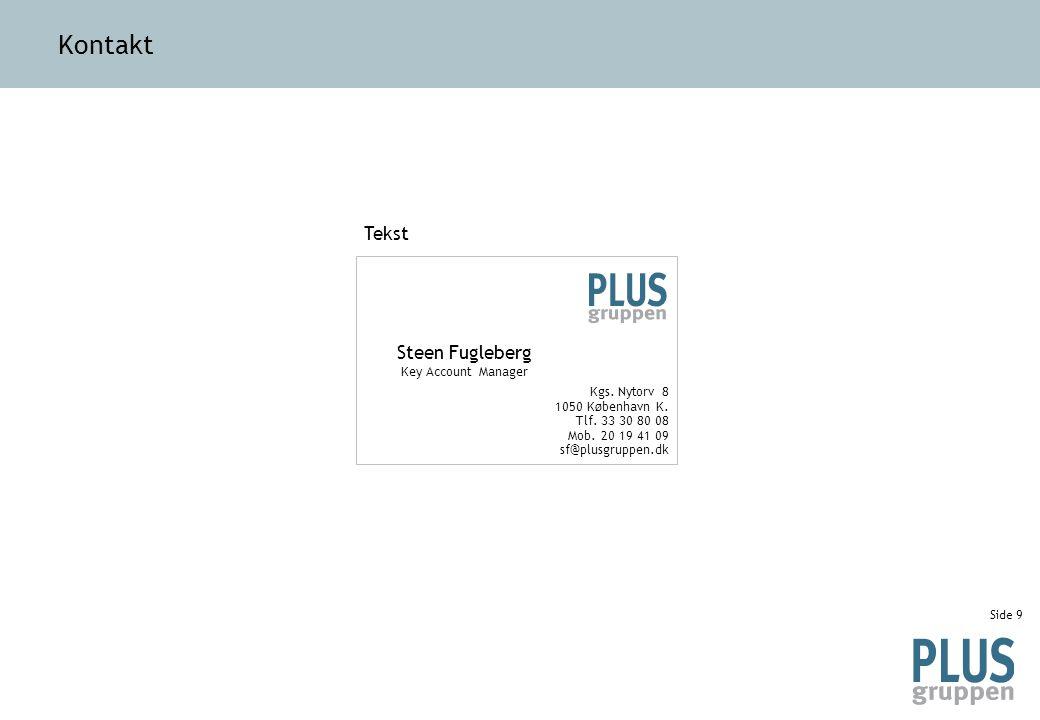 Side 9 Kontakt Steen Fugleberg Key Account Manager Kgs.