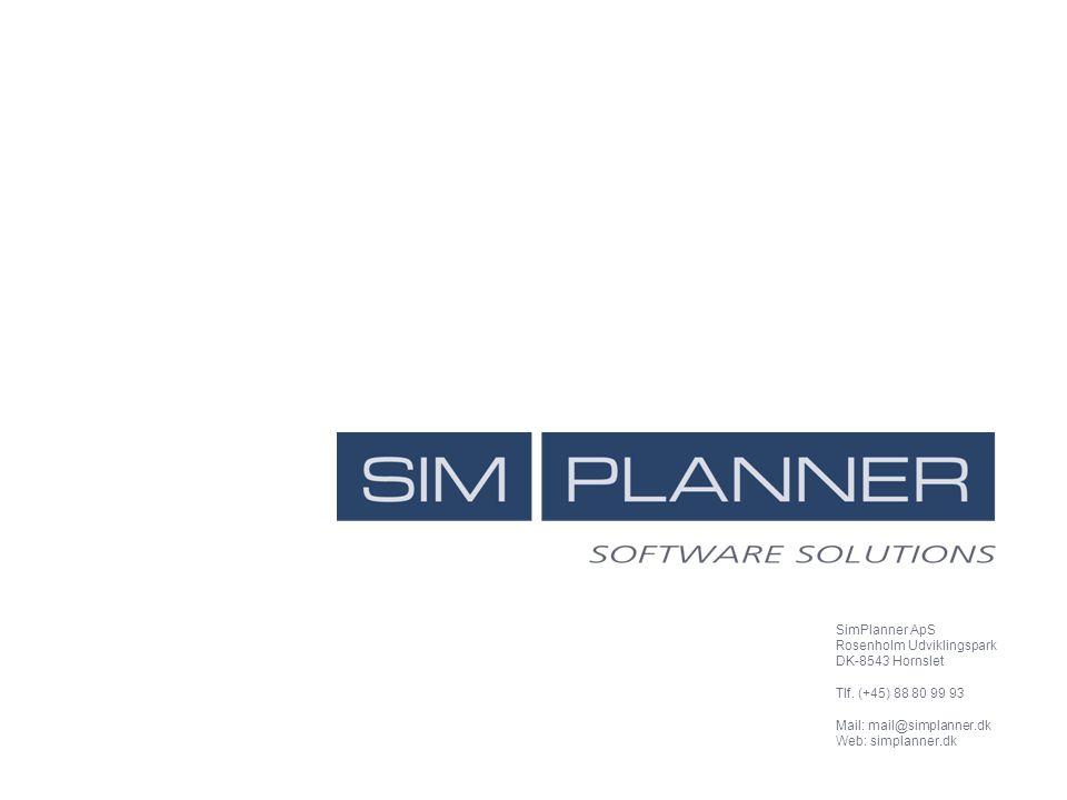 SimPlanner ApS Rosenholm Udviklingspark DK-8543 Hornslet Tlf. (+45) 88 80 99 93 Mail: mail@simplanner.dk Web: simplanner.dk