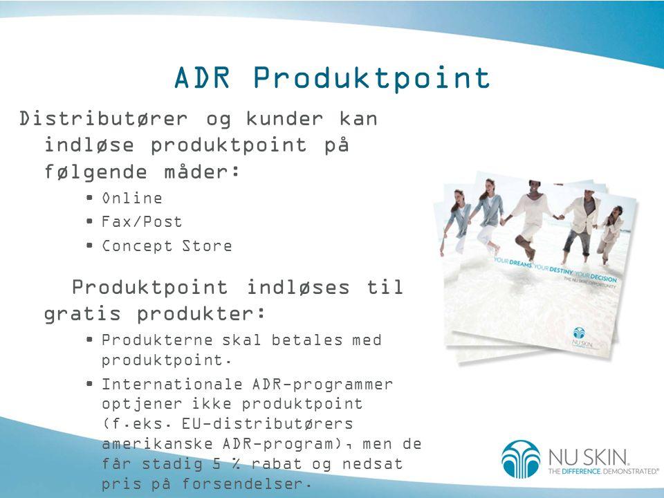 ADR Produktpoint Distributører og kunder kan indløse produktpoint på følgende måder: •Online •Fax/Post •Concept Store Produktpoint indløses til gratis produkter: •Produkterne skal betales med produktpoint.