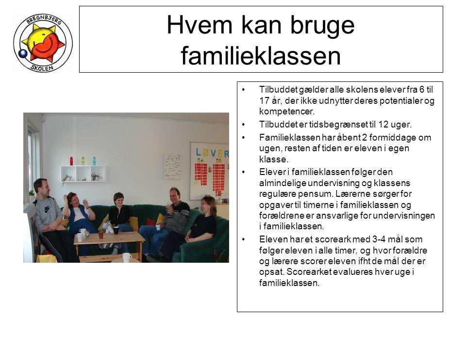 Hvem kan bruge familieklassen •Tilbuddet gælder alle skolens elever fra 6 til 17 år, der ikke udnytter deres potentialer og kompetencer.
