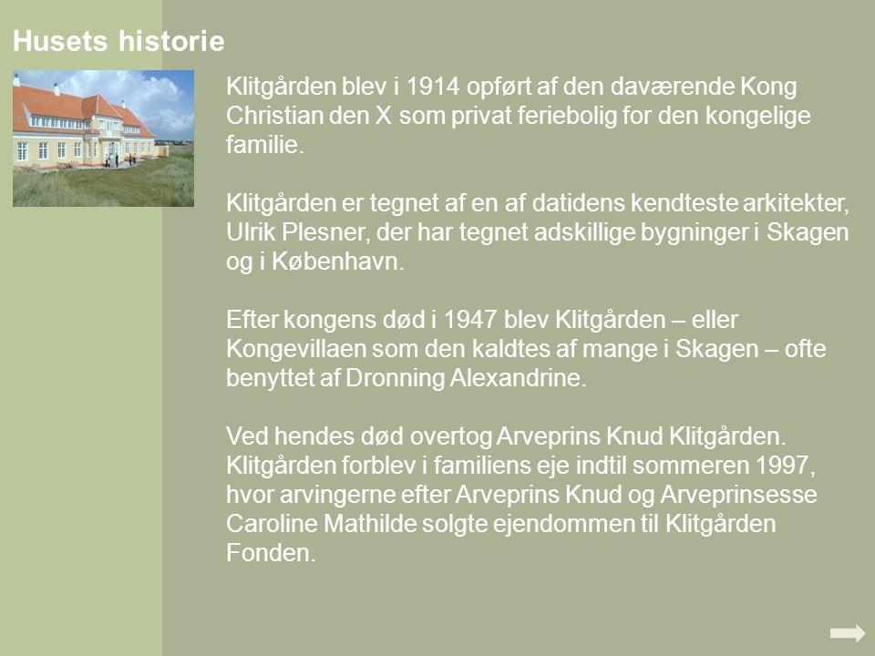 Husets historie Klitgården blev i 1914 opført af den daværende Kong Christian den X som privat feriebolig for den kongelige familie. Klitgården er teg