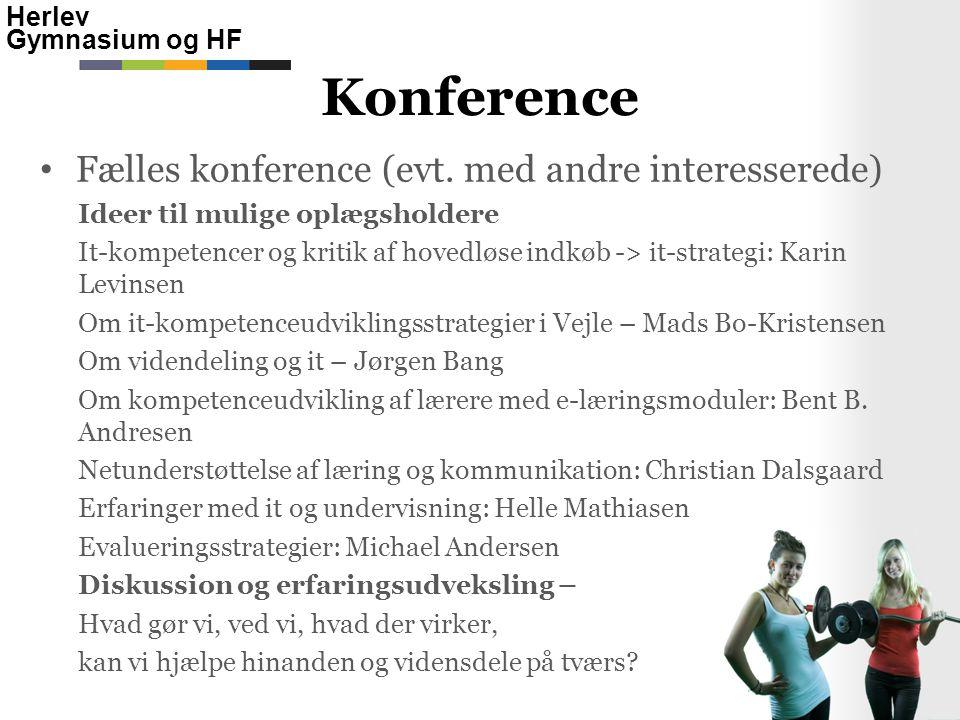 Herlev Gymnasium og HF • Fælles konference (evt.