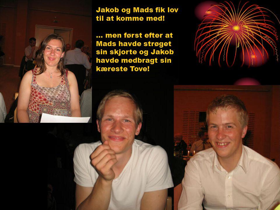 Jakob og Mads fik lov til at komme med.