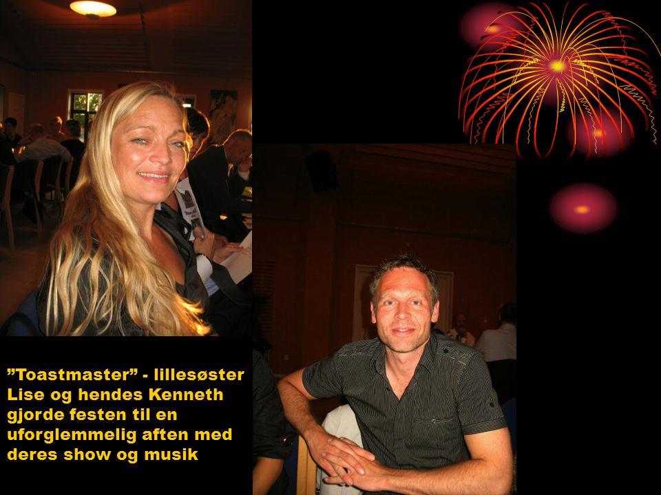 Toastmaster - lillesøster Lise og hendes Kenneth gjorde festen til en uforglemmelig aften med deres show og musik