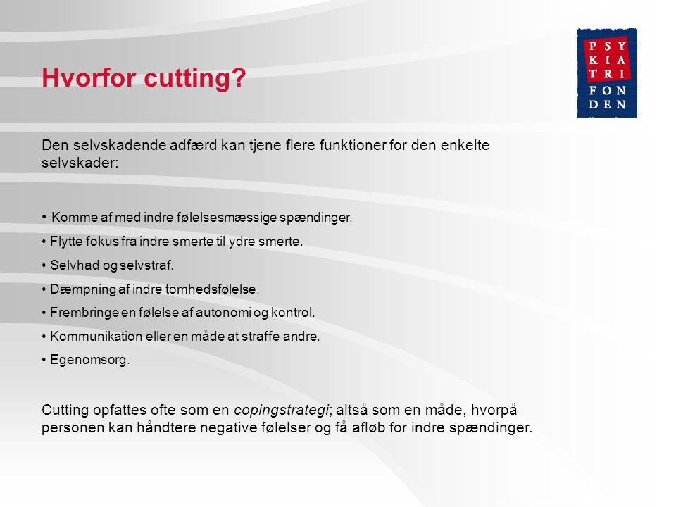 Hvorfor cutting.